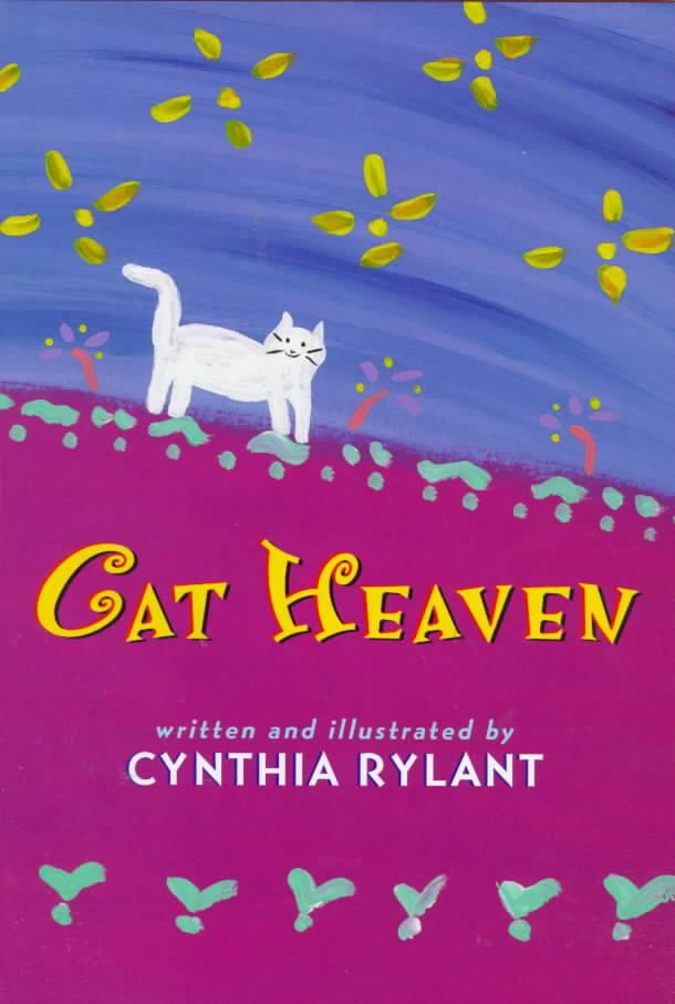 Cat Heaven By Rylant, Cynthia/ Rylant, Cynthia (ILT)