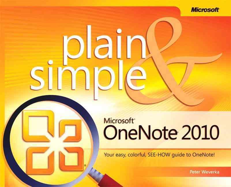 Microsoft Onenote 2010 Plain & Simple By Weverka, Peter