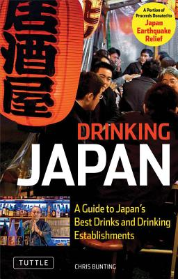 Drinking Japan By Bunting, Chris
